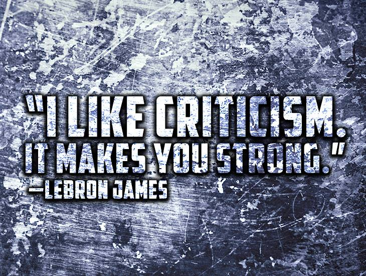 Criticism Makes You Strong