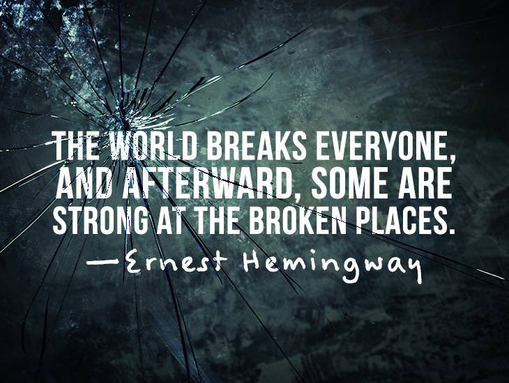 The World Breaks Every One