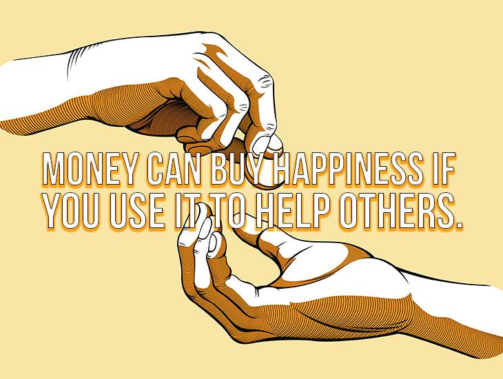Money Can Buy Happiness, If...