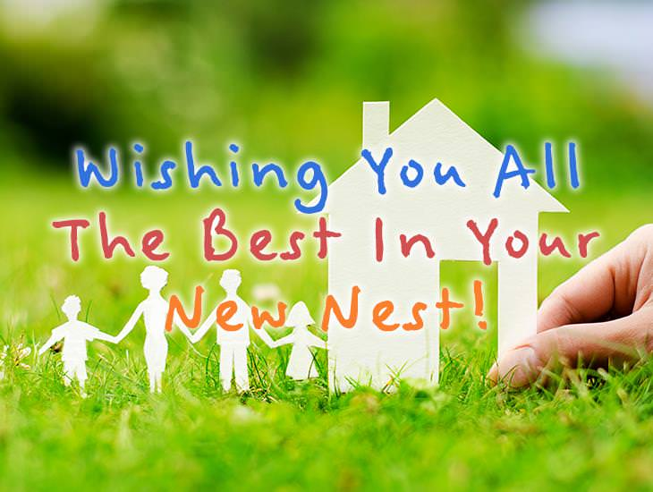 Wish You The Best In Your New Nest!