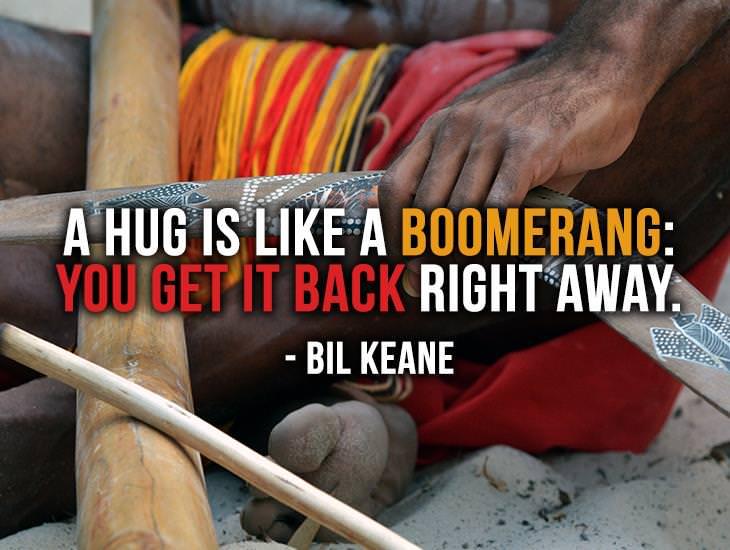A Hug Is Like A Boomerang