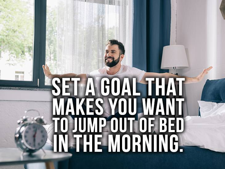 Set A Goal That Makes You Want To Jump Out Of Bed