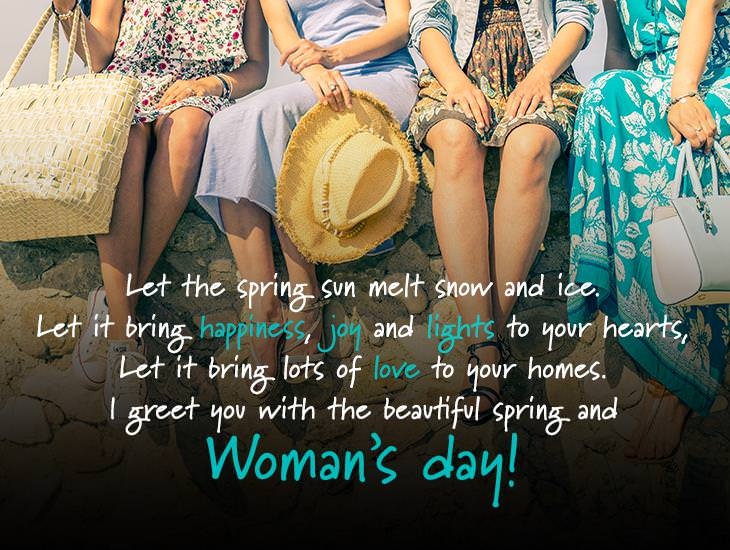 I greet you with the beautiful spring and Women's day!