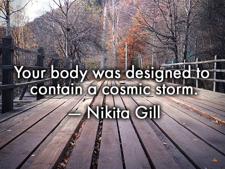 Your Body Was Designed To Contain A Cosmic Storm