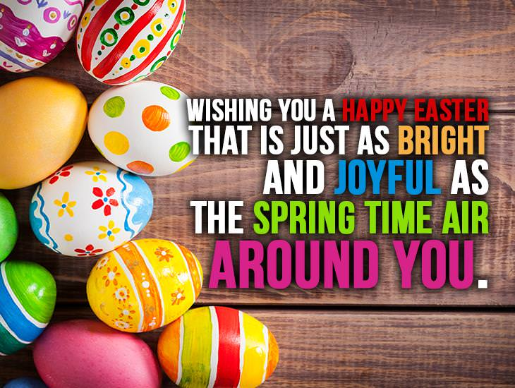 Wishing You A Happy Easter That Is Bright And Joyful