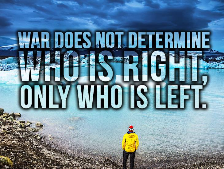 War Does Not Determine Who Is Right
