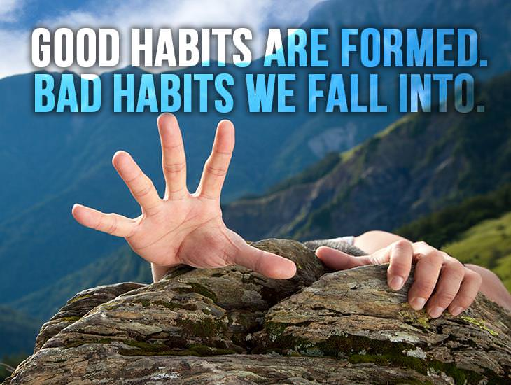 Good Habits Are Formed