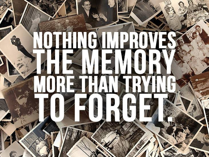Nothing Improves The Memory More