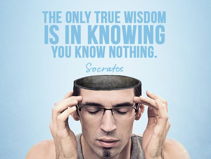 True Wisdom Is In Knowing You Know Nothing