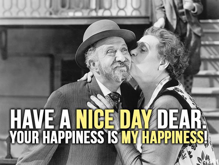 Have A Nice Day Dear