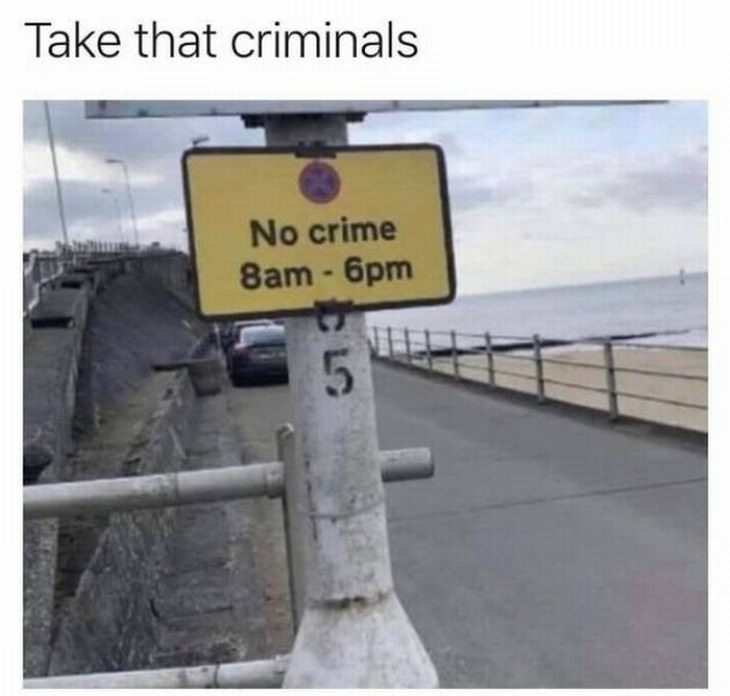 funny street signs no crime hours