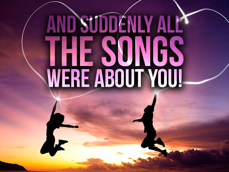 And Suddenly All the Songs Were About You!