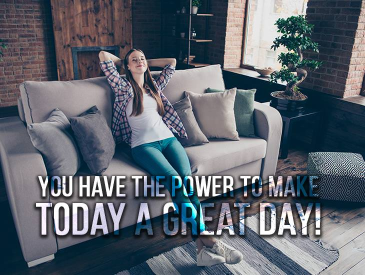 The Power To Make Today A Great Day!