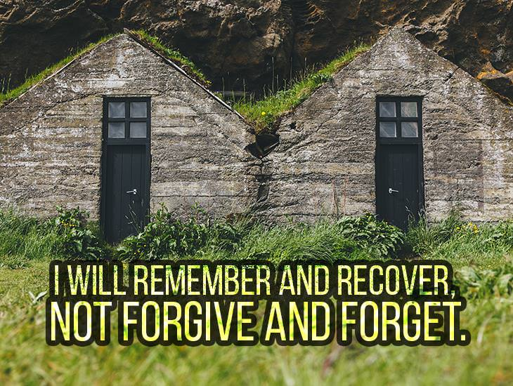 I Will Remember and Recover
