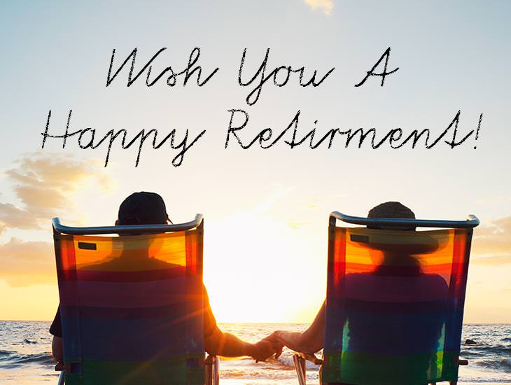 Wish You A Happy Retirement!