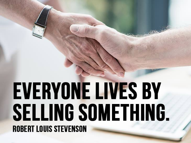 Everyone Lives By Selling Something