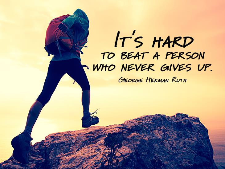 A Person Who Never Gives Up