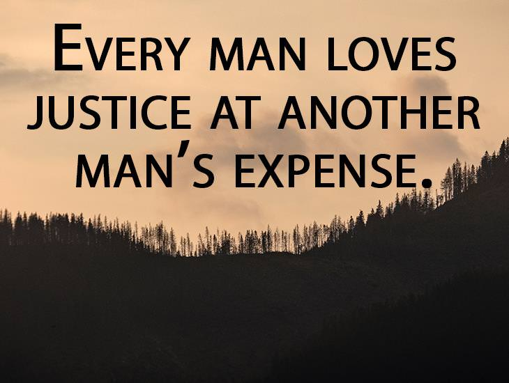 Every Man Loves Justice