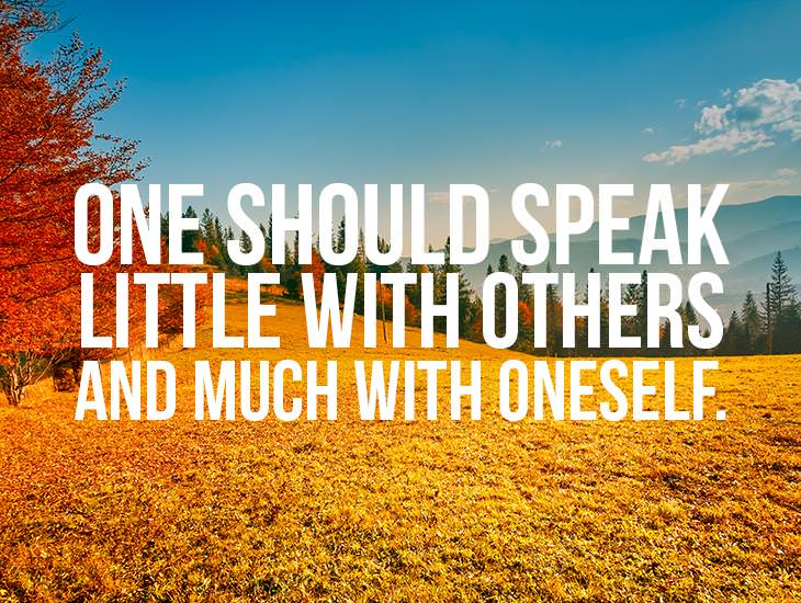One Should Speak Little With Others
