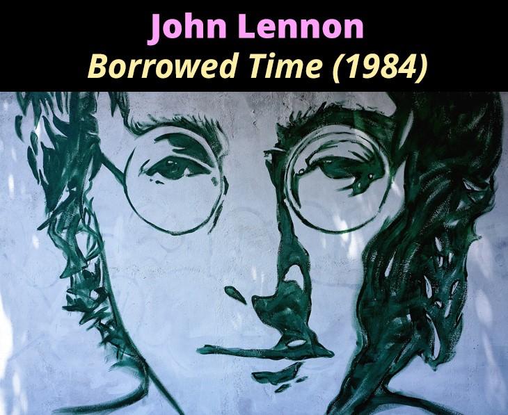 John Lennon Borrowed time