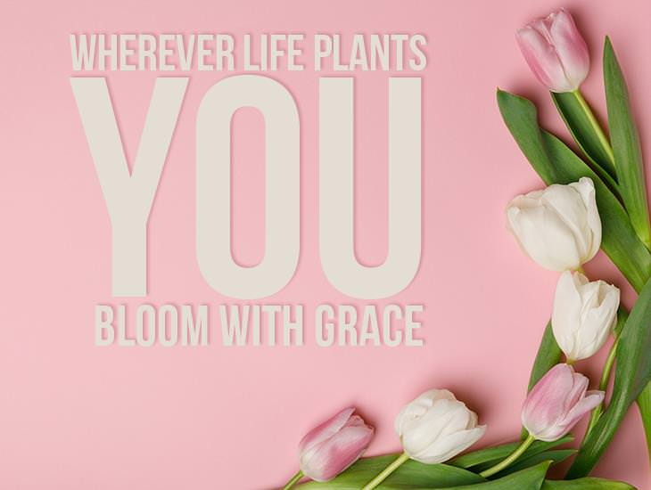 Bloom With Grace!