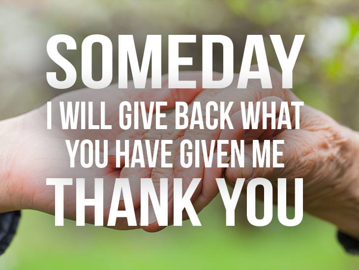 Someday I Will Give Back What You Have Given Me