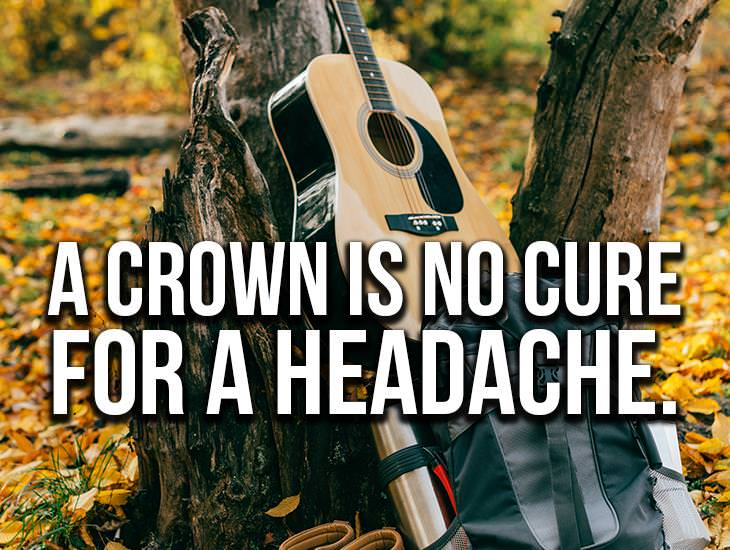 A Crown Is No Cure For A Headache