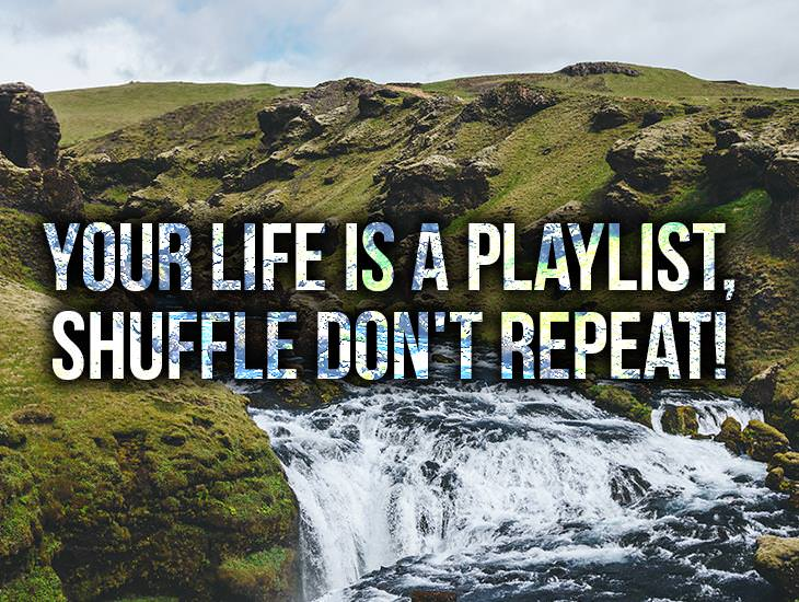 Your Life Is A Playlist