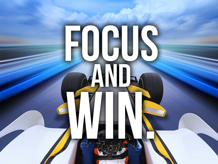 Focus and Win