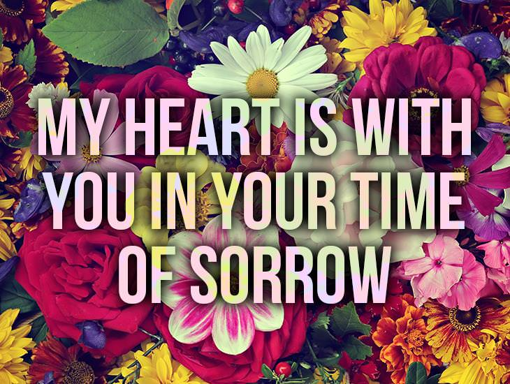 My Heart Is With You In Your Time Of Sorrow