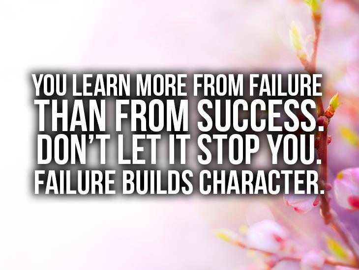 You Learn More From Failure Than From Success