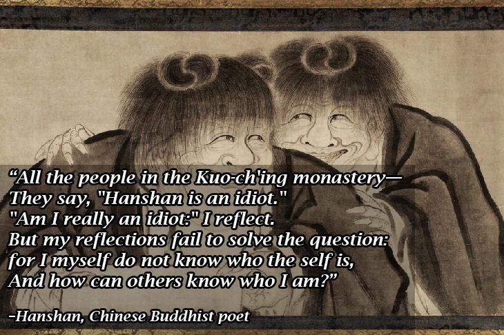 Buddhist wisdom: Hanshan idiot