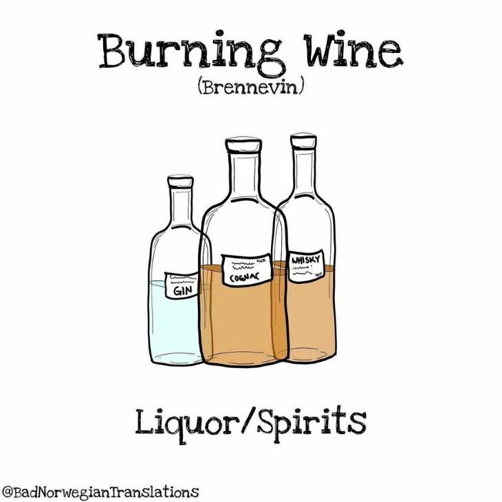 Bad Norwegian Translations burning wine