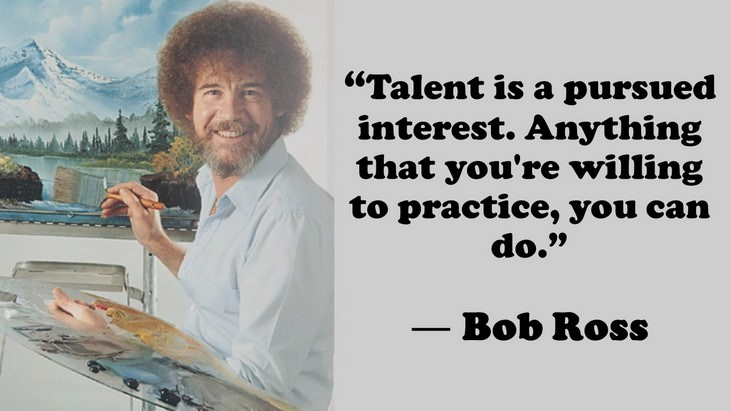 14 Feel good Quotes by Bob Ross