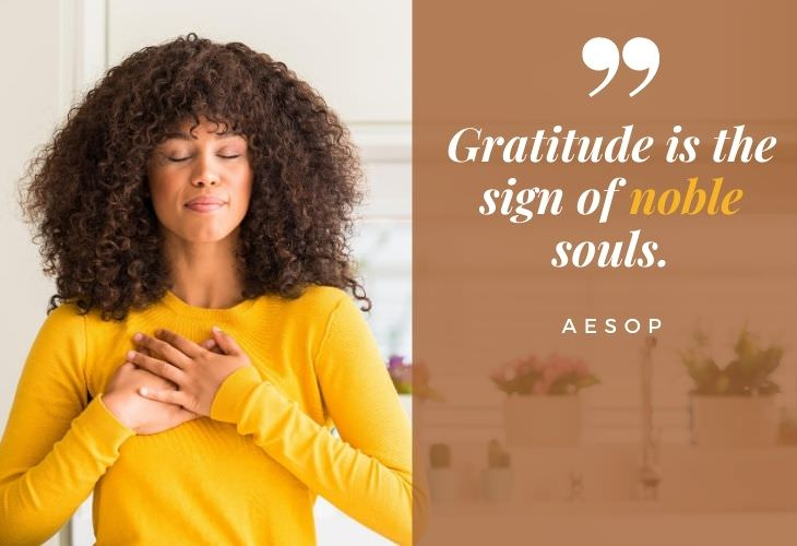 "Gratitude Quotes ""Gratitude is the sign of noble souls."" -Aesop"