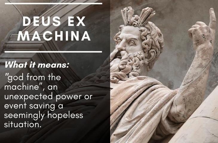 Latin Phrases We Use to This Day Deus ex machina