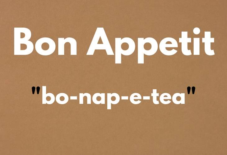 MISPRONOUNCED Words , Bon Appetit