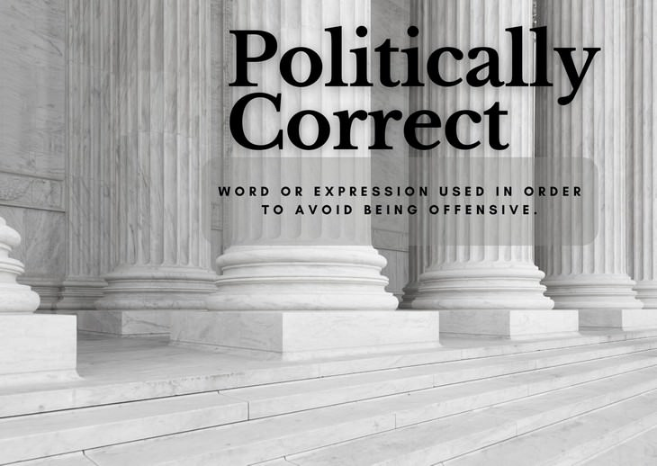 Modern Words That Are Much Older Than You Thought politically correct