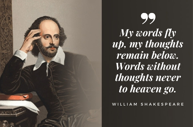 quotes on writing and life by famous authors William Shakespeare