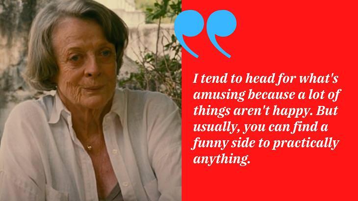 Maggie Smith Quotes, amusing