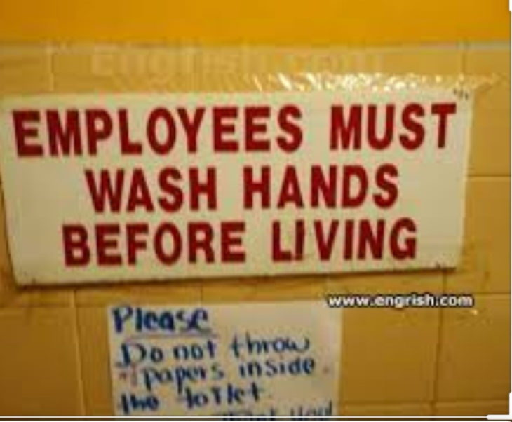 Funny Public Signs wash hands before living