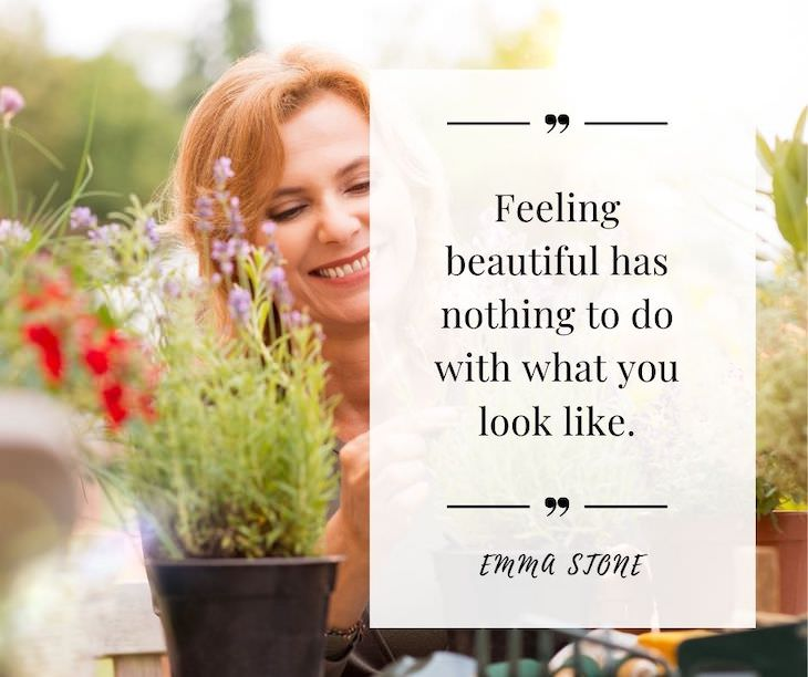 """Confidence Boosting Quotes on Loving Your Body """"Feeling beautiful has nothing to do with what you look like."""" - Emma Stone"""