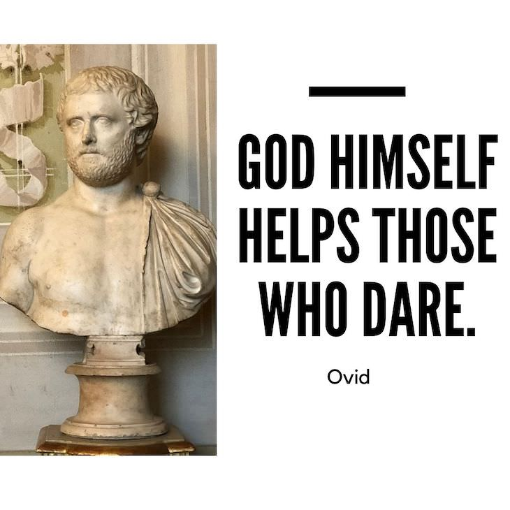 12 Timeless Quotes From the Roman Poet Ovid courage