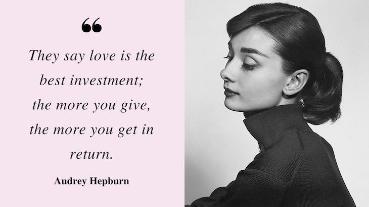 16 Inspiring Quotes by Audrey Hepburn love and relationships