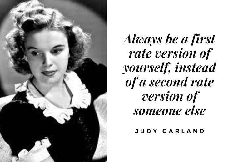 Inspiring Quotes From Old Hollywood's Top Actresses Judy Garland