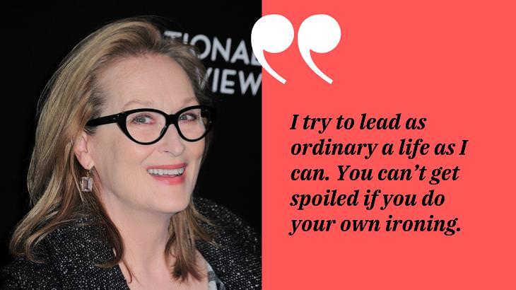 Meryl Streep Quotes, life