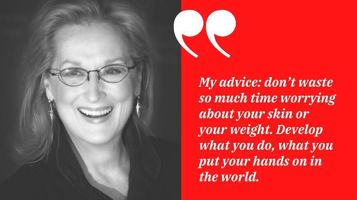 Meryl Streep Quotes, looks