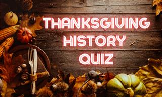 QUIZ: True or False, Thanksgiving Edition!