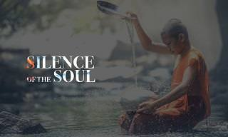 WATCH: The Inspiring Words of 'The Silence of the Soul'