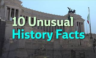 10 Surprising History Facts